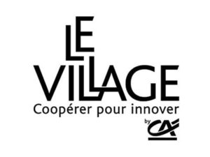 Le Village by CA Aquitaine, Incubateur de Start up