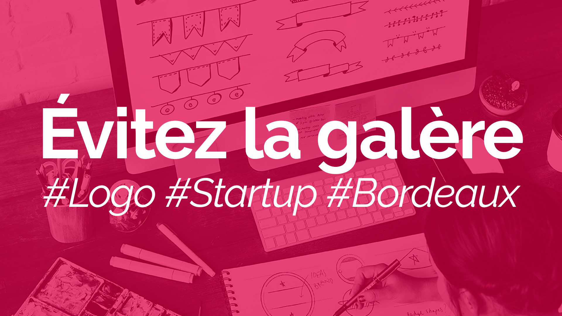 Start up Bordeaux - Définir son logo et son identité visuelle