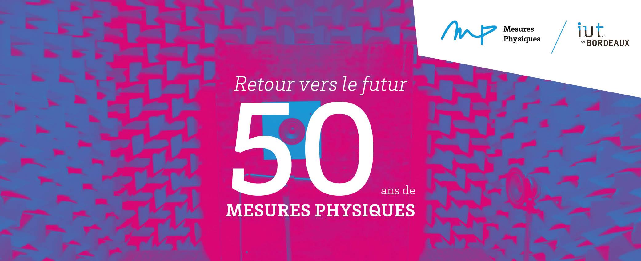 50 ans département mesures physiques Bordeaux